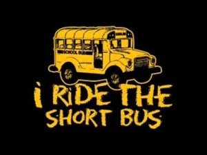 Image shows yellow school bus and says I ride the short bus